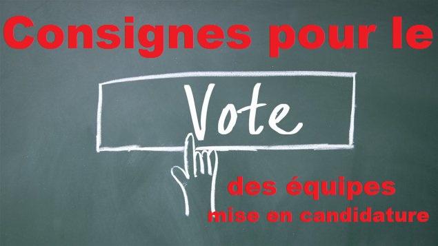 u00c9lection des  u00e9quipes - rappel des consignes pour les mises en candidatures
